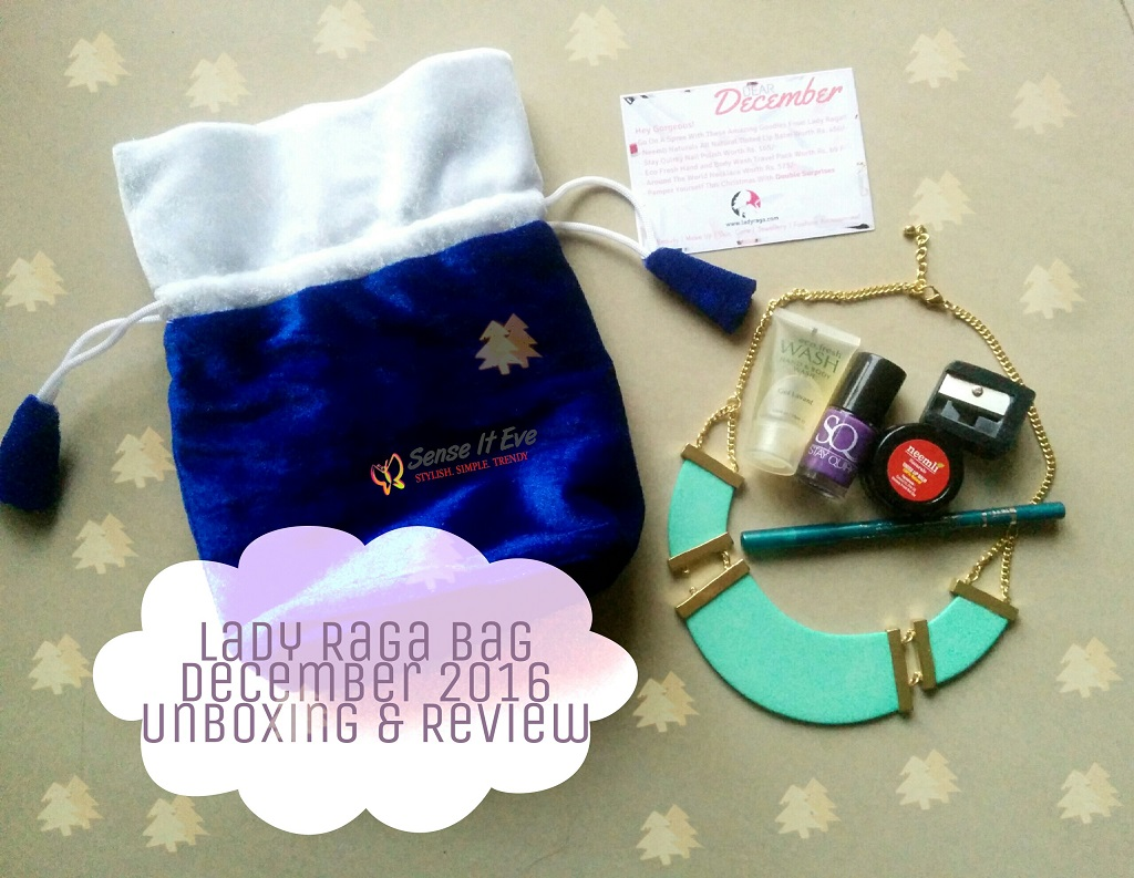Lady Raga Bag December 2016 Unboxing & Review : Video Alert
